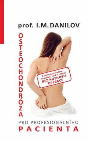 Osteochondróza pro profesionálního pacienta - Danilov I. M.