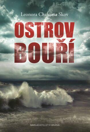 Ostrov bouří - Skov Leonora Christina