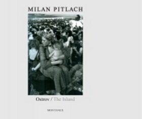 Ostrov/ The Island - Milan Pitlach