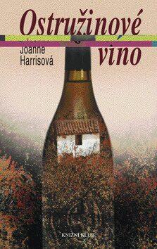 Ostružinové víno 2.vyd. - Markéta Behinová, Klára Kaiserová