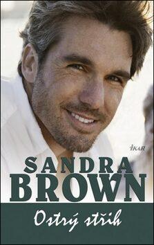 Ostrý střih - Sandra Brown