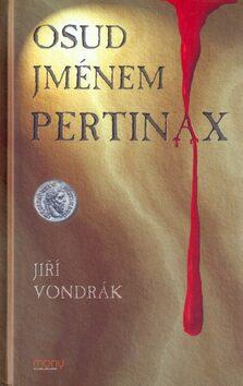 Osud jménem Pertinax - Jiří Vondrák