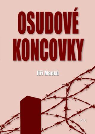 Osudové koncovky - Jiří Macků