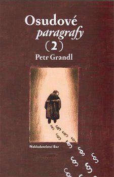 Osudové paragrafy 2 - Petr Kříž, Petr Grandl