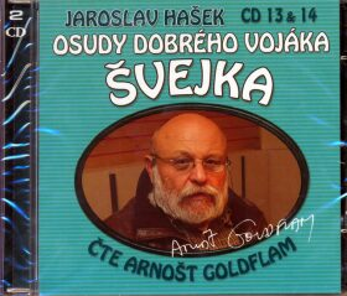 Osudy dobrého vojáka Švejka CD 13 a 14 - Jaroslav Hašek