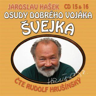 Osudy dobrého vojáka Švejka CD 15 & 16 - Jaroslav Hašek