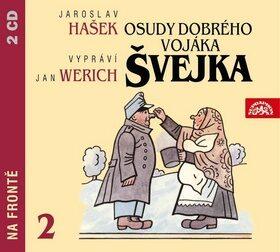 Osudy dobrého vojáka Švejka 2 - Jan Werich, Jaroslav Hašek