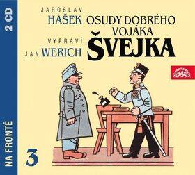 Osudy dobrého vojáka Švejka III. - 2CD - Jaroslav Hašek