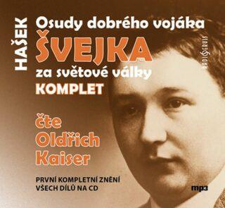 Osudy dobrého vojáka Švejka za světové války KOMPLET - Jaroslav Hašek