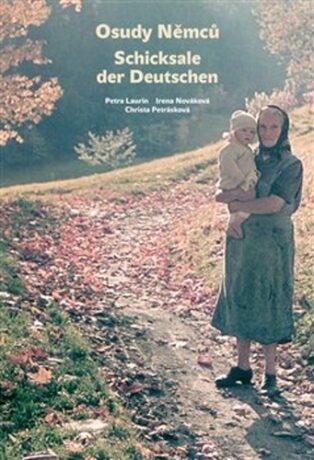 Osudy Němců / Schicksale der Deutschen - Kolektiv