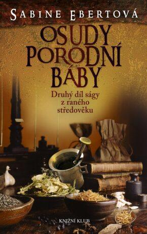 Osudy porodní báby - Sabine Ebertová