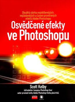Osvědčené efekty ve Photoshopu - Scott Kelby