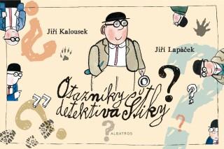 Otazníky detektiva Štiky - Jiří Lapáček
