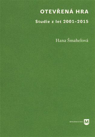 Otevřená hra - Hana Šmahelová