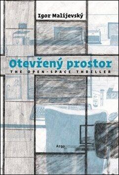 Otevřený prostor - Igor Malijevský, Katka Kozáková