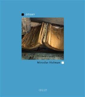 Otisky - Miroslav Holman