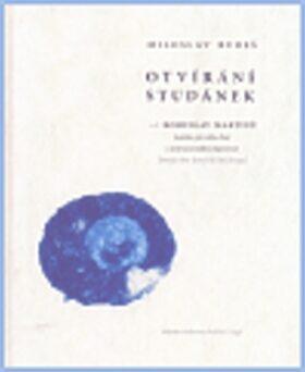 Otvírání studánek (kniha+CD) - Bohuslav Martinů, Miloslav Bureš
