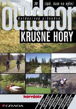 Outdoorový průvodce - Krušné hory - Jakub Turek - e-kniha