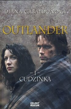 Outlander 1 Cudzinka - Diana Gabaldon