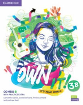 Own it! 3 Combo B Student´s Book and Workbook with Practice Extra - Samantha Lewis, Vincent Daniel