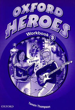 Oxford Heroes 3 Workbook - Jenny Quintana, Rebecca Robb Benne