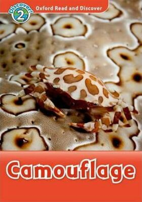 Oxford Read and Discover Level 2 Camouflage - Hazel Geatches