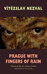 Prague with Fingers of Rain - Vítězslav Nezval