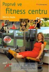 Poprvé ve fitnes centru + DVD - Martin Hojda