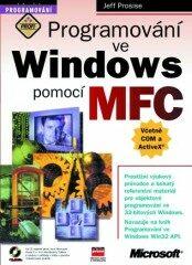 Programování ve Windows pomocí MFC - Jeff Prosise