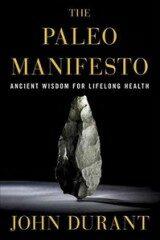 Paleo Manifesto - John Durant