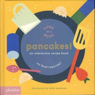 Pancakes!: An Interactive Recipe Book - Nieminen