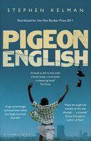 Pigeon English - Kelman Stephen