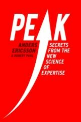 Peak - Secrets from the New Science of Expertise - Ericsson