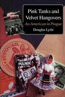 Pink Tanks and Velvet Hangover - Douglas Lytle