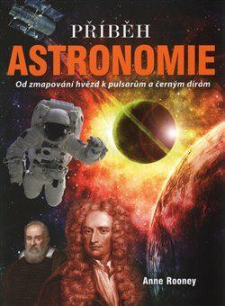 Příběh astronomie - Anne Rooneyová