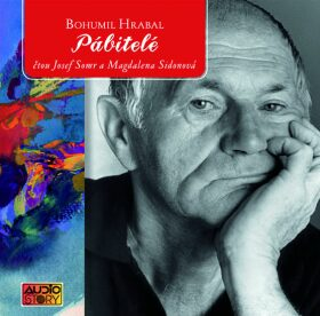 Pábitelé - Bohumil Hrabal