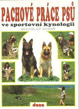 Pachové práce psů ve sportovní - Miroslav Ryneš
