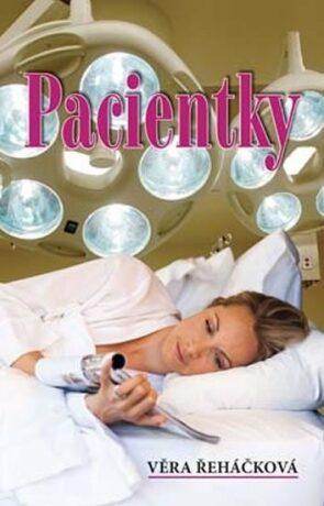 Pacientky - Věra Řeháčková