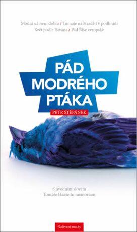Pád modrého ptáka - Petr Štěpánek