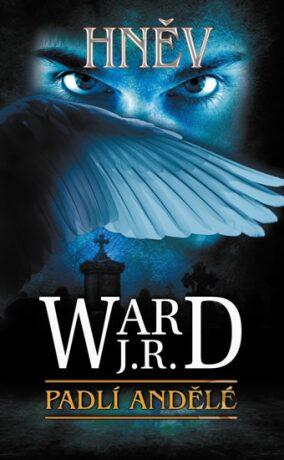 Hněv - J.R. Ward