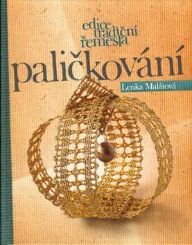 Paličkování - Tomáš Tůma, Lenka Malátová