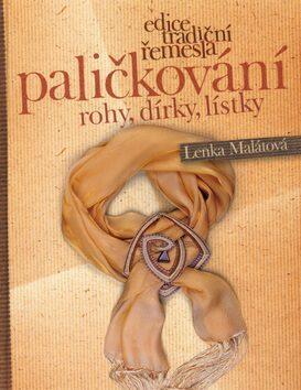 Paličkování - Lenka Malátová
