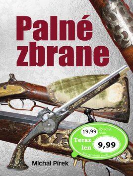 Palné zbrane - Michal Pírek