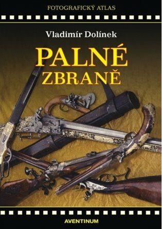 Palné zbraně - Vladimír Dolínek