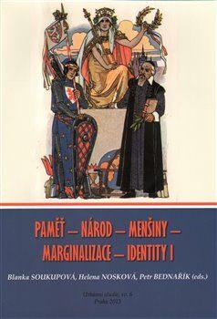 Paměť - Národ - Menšiny - Marginalizace - Identity I - Kolektiv