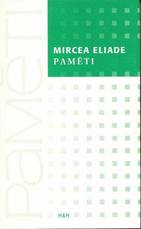 Paměti - Mircea Eliade