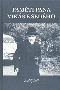 Paměti pana vikáře Šedého - Rudolf Šedý