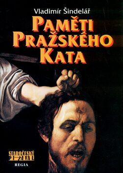 Paměti pražského kata - Vladimír Šindelář