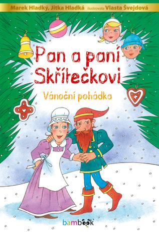 Pan a paní Skřítečkovi - Kolektiv