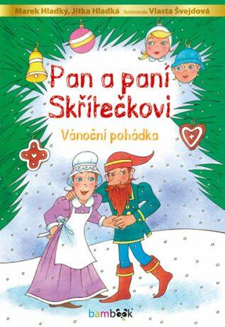 Pan a paní Skřítečkovi - Vánoční pohádka - Kolektiv